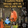 DanceHall Hero Vol. 2 - Free Worl' Boss (Vybz Kartel)
