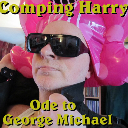 70***Ode to George Michael***www.compingharry.com