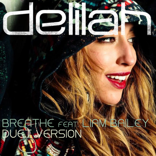 Breathe Ft. Liam Bailey (DUET VERSION)