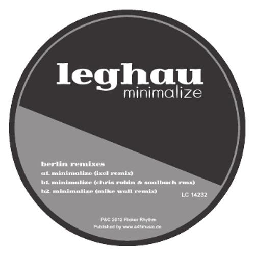 "Flicker029 - Leghau - Minimalize (Mike Wall Remix) - 12"""