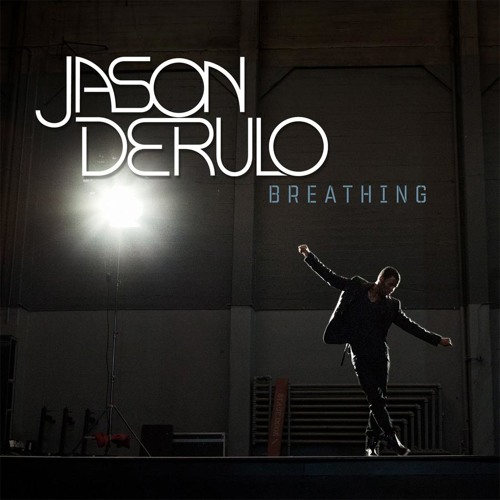 Jason Derulo - Breathing (Remix)