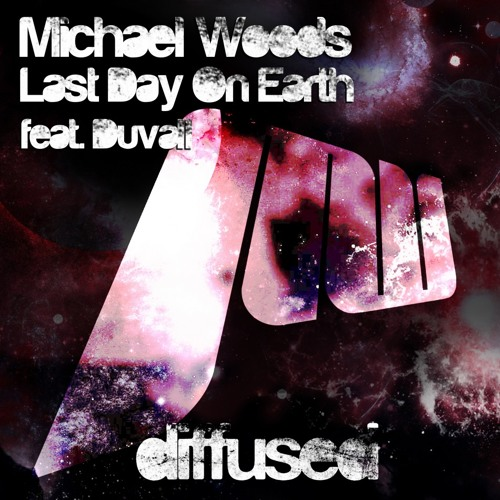 Michael Woods - Last Day On Earth (Mike Perry Remix) [Out soon on Diffused Recordings]
