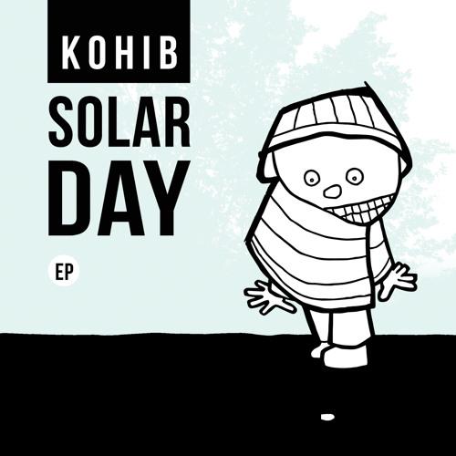 Kohib - Solar Day EP (Beatservice Records)