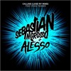 Sebastian Ingrosso & Alesso Ft. Ryan Tedder - Calling (Lose My Mind)