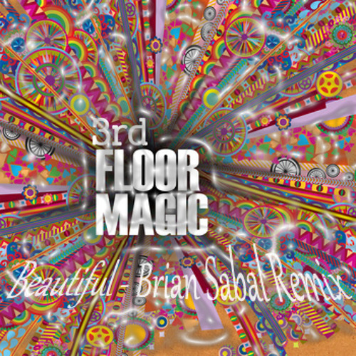 3rd Floor Magic - Beautiful (Brian Sabal Remix)