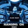 Blake Reary - Hanging On (Syndrome Remix)