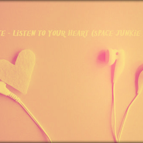 Roxette - Listen To Your Heart (Space Junkie Remix)**No Drops :(
