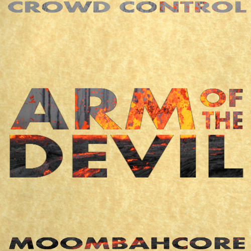 Crowd Control - Arm of the Devil [FREE]