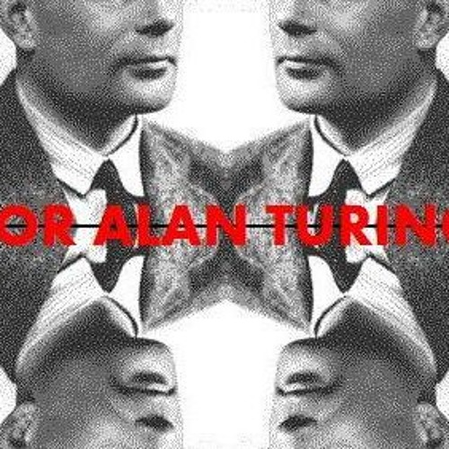 For Alan Turing - Part Six [2011]