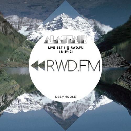 Alastair - Live Set (3/16/12) @ RWD.FM