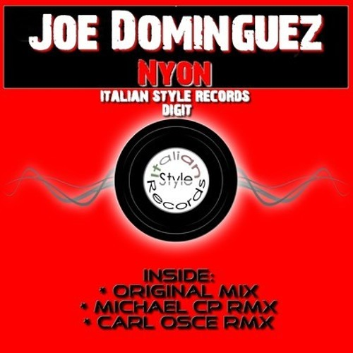 PREVIEW Joe Dominguez - Nyon (Original Mix) [ITALIAN STYLE RECORDS]