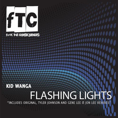 Kid Wanga - Flashing Lights - Jon Lee & Gene Lee Remix!!