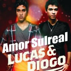 Lucas e Diogo - Sintomas da Saudade sem part.