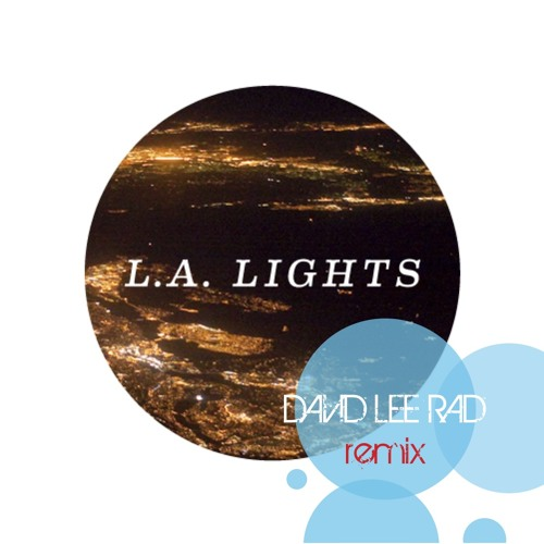 "KOPPS - ""LA LIGHTS"" - (DAVID LEE RAD remix)"