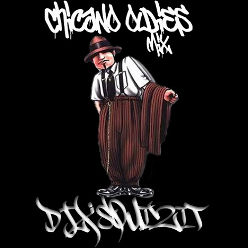 DJ-X-Squizit Chicano Oldies Mix
