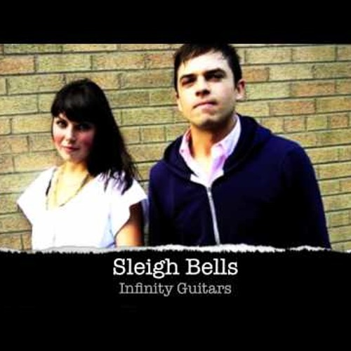 Sleigh Bells - Infinity Guitars (SK-ONE Remix) [FREE DOWNLOAD]