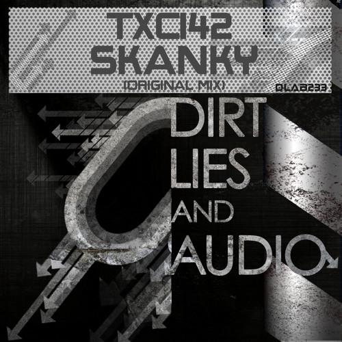 Skanky (Dirt Lies and Audio Black)