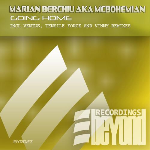 Marian Berchiu Aka MC Bohemian - Going Home (Promo Mix) 6th April in all stores!!
