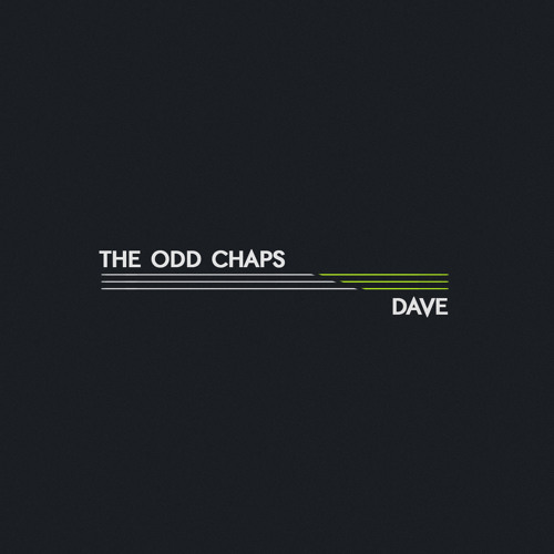 The Odd Chaps - Dave