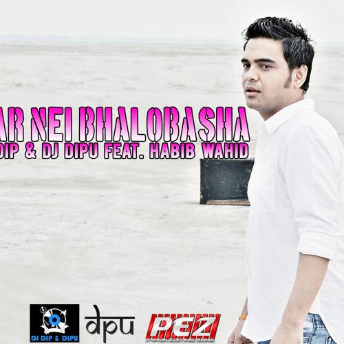Aar Nei Bhalobasha (Dip & Dipu's Electronic Mix) - DJ DIP & DJ DIPU