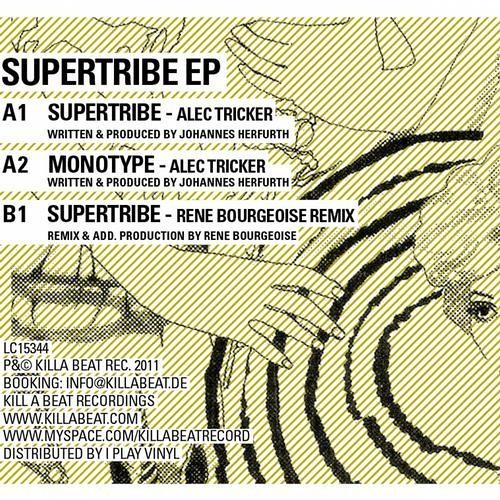 Alec Tricker - Supertribe - Rene Bourgeois Remix