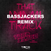 That Miami Track ( Bassjackers Remix ) - Tocadisco feat Julian Smith