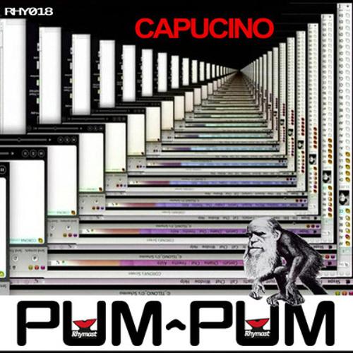 Capucino - Pum Pum (Captcha Bless remix)