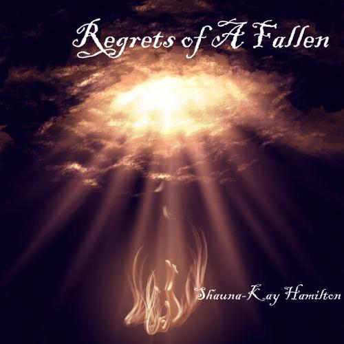 Regrets of A Fallen