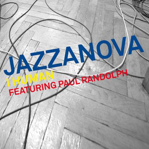 Jazzanova - I Human feat. Paul Randolph (Vakula remix)