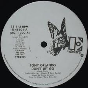 Don't Let Go (Pete Herbert Edit) by Tony Orlando