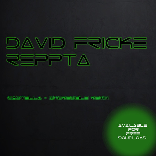 Castella - Incredible ( Reqpta and David Fricke Remix )