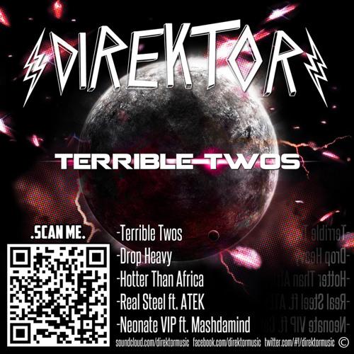 Terrible Twos by Direktor