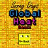 Sunny Days (Global Heat Remix) - V real