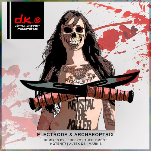 Electrode & Archaeoptrix - Krystal The Killer EP [OUT NOW]