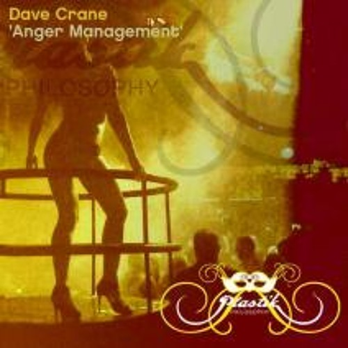 Dave Crane - Anger Management (Jan Van Damm Remix)