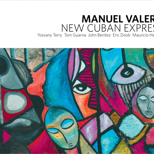 Manuel Valera and the New Cuban Express