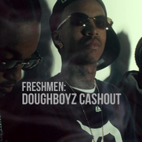 Doughboyz Cashout - Boss Yo Life Up