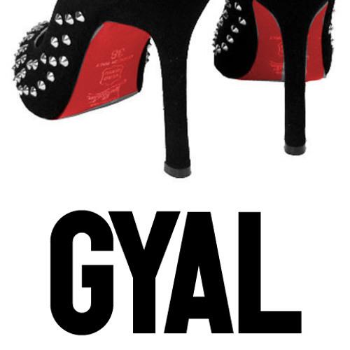 GYAL (ORIGINAL MIX) PREVIEW