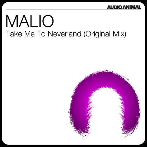 MALIO - Take Me To Neverland (PREVIEW)