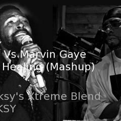 R Kelly Vs Marvin Gaye - Happy Healing (Dj Funksy's Xtreme Blend)