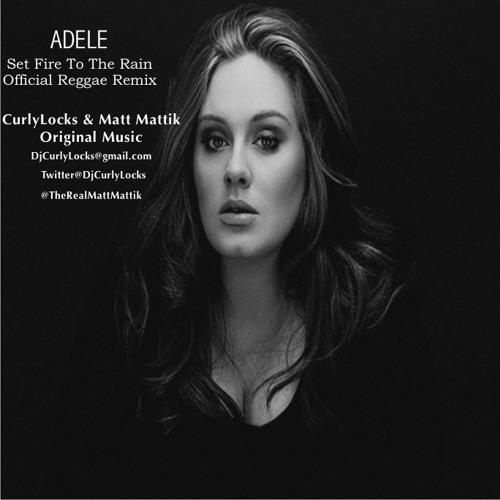 Adele Set Fire To The Rain C&M Reggae Remix