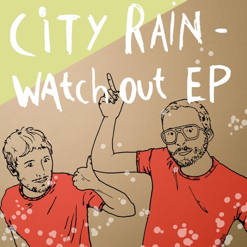 City Rain - Watch Out (DjSpaSy Remix) *OUT NOW on iTunes*