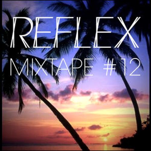 REFLEX - Mixtape #12