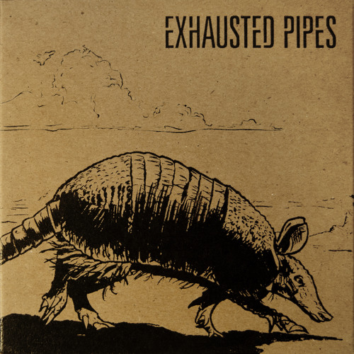 Exhausted Pipes (Buy the full album at ExhaustedPipes.com!)