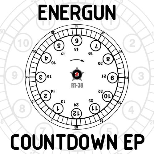 RT-38: Energun - Countdown EP - rel date 20/04/2012