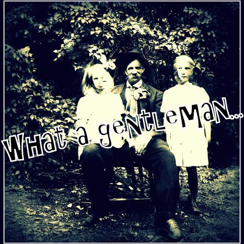 Liz Snyder - EP - 04 What A Gentleman...