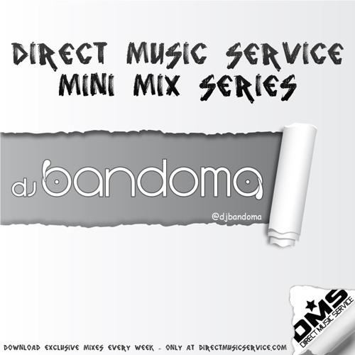 dj bandoma - DMS Blog Mix