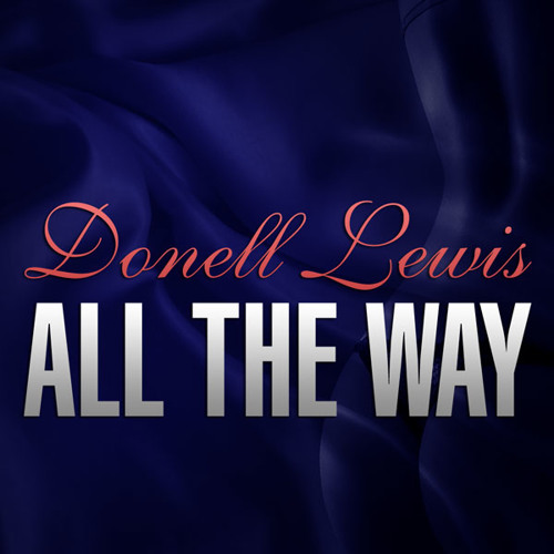 Donell Lewis - All the way