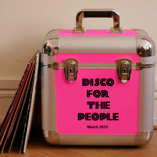 Disco For The People (Martin Brodin March 2012 Mix)