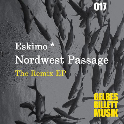 Eskimo * · Nordwest Passage [Dario Rohrbach's Care Hand in Rush Rework] · Gelbes Billett Musik 017